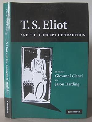 T. S. Eliot and the Concept of Tradition.