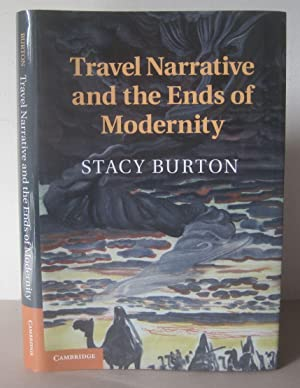 Travel Narrative and the Ends of Modernity.