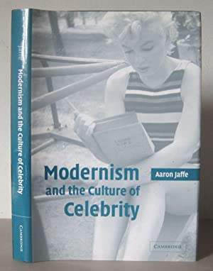 Modernism and the Culture of Celebrity.