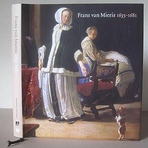 Frans van Mieris, 1635-1681.: Mieris, Frans van] Buvelot, Quentin (Editor)