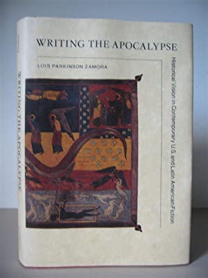 Writing the Apocalypse: Historical Vision in Contemporary U.S. and Latin American Fiction.