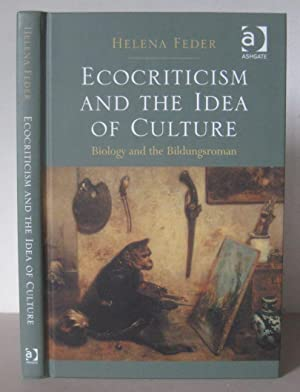 Ecocriticism and the Idea of Culture: Biology and the Bildungsroman.
