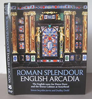 Roman Splendour, English Arcadia: The English Taste for Pietre Dure and the Sixtus Cabinet at Sto...
