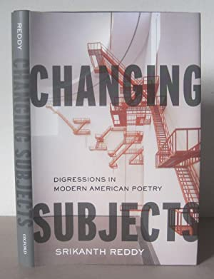 Changing Subjects: Digressions in Modern American Poetry.