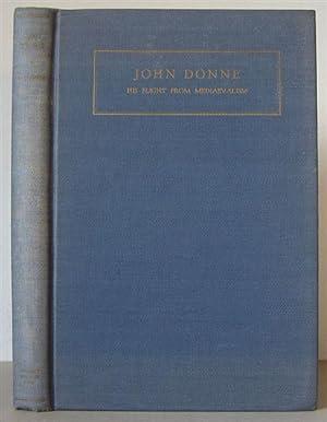 John Donne: His Flight from Mediaevalism.: Donne, John 1572-1631] MOLONEY, MICHAEL FRANCIS.