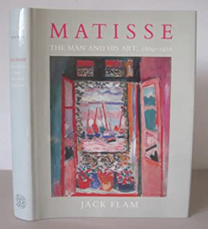 Matisse. The Man and His Art 1869-1918.