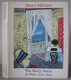 Henri Matisse: The Early Years in Nice, 1916-1930.