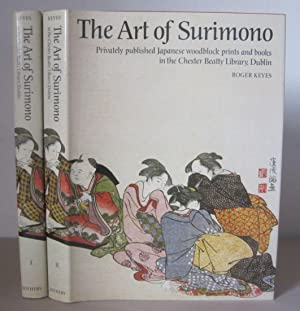 The Art of Surimono: Privately Published Japanese Woodblock Prints & Books in the Chester Beatty ...