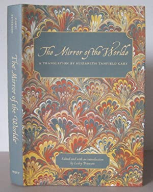 The Mirror of the Worlde translated by Elizabeth Tanfield Cary.