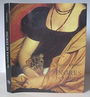 Ingres in Fashion: Representations of Dress and Appearance in Ingres's Images of Women.