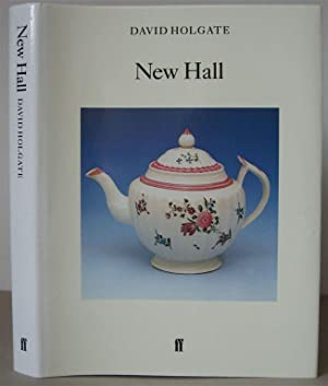 New Hall. A Revised, rewritten and expanded edition of New Hall and its Imitators. [Faber Monogra...