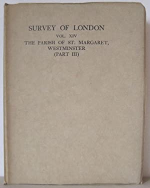 The Parish of St Margaret, Westminster, Part III (Neighbourhood of Whitehall, vol II). [Survey of ...