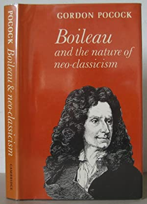 Boileau and the Neo-Classicism.