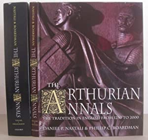 The Arthurian Annals: The Tradition in English from 1250 to 2000.