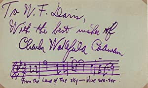 """Signed and autograph musical quotation from """"From: CADMAN, CHARLES WAKEFIELD"""