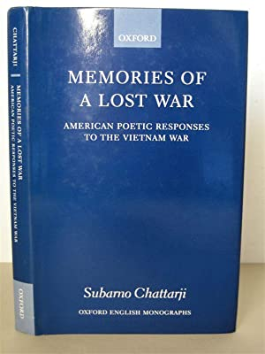 Memories of a Lost War: American Poetic Responses to the Vietnam War. [Oxford English Monographs]