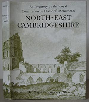 An Inventory of the Historical Monuments in the County of Cambridge. Volume two: North East ...