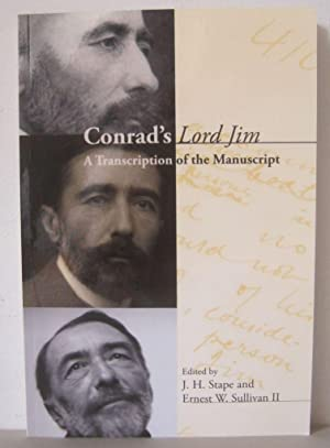 Conrad?s Lord Jim: A Transcription of the Manuscript. [Conrad Studies5]