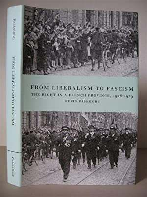 From Liberalism to Fascism: The Right in a French Province 1928-1939.