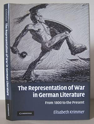 The Representation of War in German Literature: From 1800 to the Present.