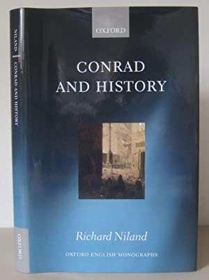 Conrad and History. [Oxford English Monographs]