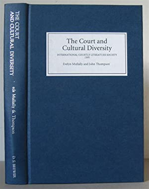 The Court and Cultural Diversity: Selected Papers from the Eighth Triennial Congress of the Inter...