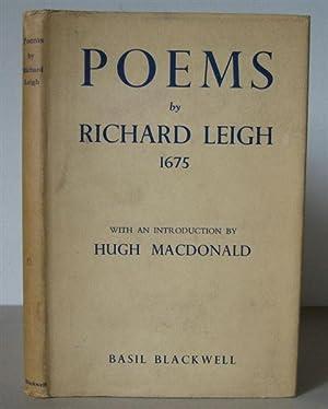 Poems by Richard Leigh 1675.: LEIGH, RICHARD 1649-1728. Macdonald, Hugh (Editor)