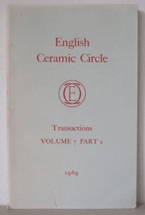 Transactions of the English Ceramic Circle: Volume 7, Part 2.