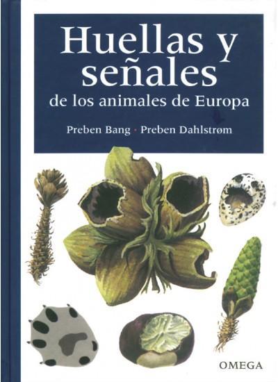 HUELLAS Y SEÑALES ANIMALES - BANG/DAHLSTROM