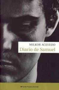 DIARIO DE SAMUEL - ACEVEDO, Milkor