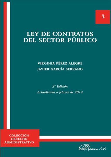 LEY DE CONTRATOS DEL SECTOR PUBLICO: PEREZ ALEGRE, Virginia