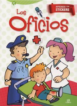 OFICIOS, LOS -APRENDO CON STICKERS - Equipo editorial