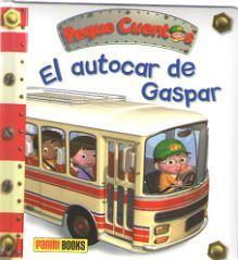 AUTOCAR DE GASPAR - PEQUE CUENTOS 28 - PANINI BOOKS