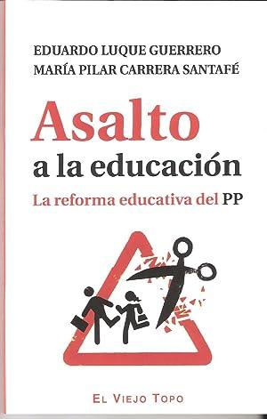 ASALTO A LA EDUCACION: LUQUE GUERRERO, Eduardo