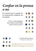 CONFIAR EN LA PRENSA O NO: PIÑUEL RAIGADA, Jose