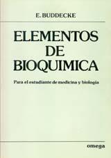 ELEMENTOS DE BIOQUIMICA -: BUDDECKE