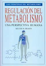REGULACION DEL METABOLISMO: FRAYN, Keith N.