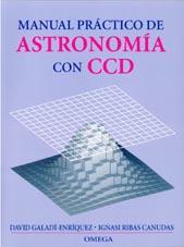 MANUAL PRACTICO ASTRONOMIA CCD: GALADI-ENRIQUEZ/RIBAS CANUDAS