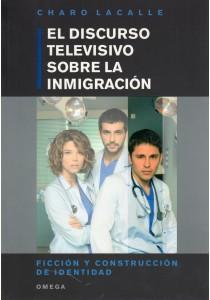 DISCURSO TELEVISIVO SOBRE INMIGRACION: LACALLE, Charo
