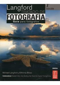 TRATADO DE FOTOGRAFIA 7ª EDICION Guia para fotografos: LANGFORD/BILISSI