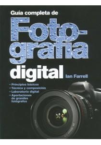 GUIA COMPLETA FOTOGRAFIA DIGITAL Ian Farrell: FARRELL, Ian