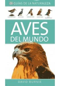 AVES DEL MUNDO Guias Naturaleza 2012: BURNIE, David