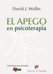 APEGO EN PSICOTERAPIA, EL: WALLIN, David J.
