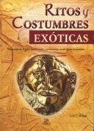 RITOS Y COSTUMBRES EXOTICAS: MELGAR, Luis Tomas