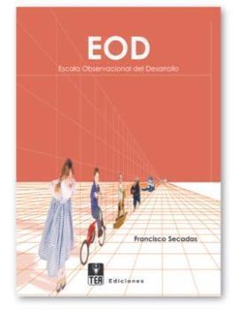 EOD. ESCALA OBSERVACIONAL DEL DESARROLLO: SECADAS, F.