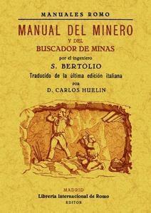 MANUAL DEL MINERO Y BUSCADOR DE MINAS: BERTOLIO, S