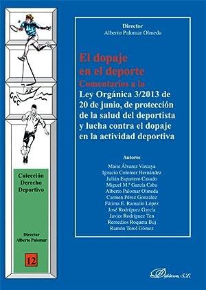 DOPAJE EN EL DEPORTE, EL N/E 2013: PALOMAR OLMEDA, Alberto