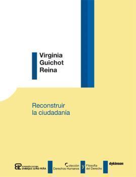 RECONSTRUIR LA CIUDADANIA: GUICHOT REINA, Virginia