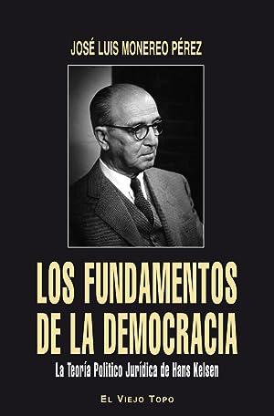 FUNDAMENTOS DE LA DEMOCRACIA, LOS: MONEREO PEREZ, Jose