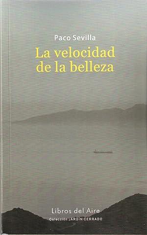 VELOCIDAD DE LA BELLEZA, LA: SEVILLA, PACO